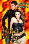 Hell Hath No Fury (Hellhound Detective Agency, #1) - Anne Kane