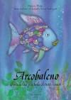 Arcobaleno Pesciolino It Rai Fis - Marcus Pfister, Donald J Crump, Marcus Pfister