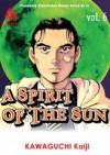 A Spirit of the Sun Vol. 6 - Kaiji Kawaguchi
