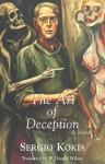 The Art of Deception - Kokis Sergio, W. Donald Wilson