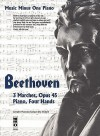 Beethoven: Three Marches, Opus 45: Piano [With CD (Audio)] - Ludwig van Beethoven