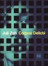 Corpus Delicti: En process - Juli Zeh, Christine Bredenkamp