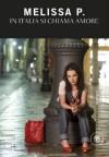In Italia si chiama amore - Melissa Panarello