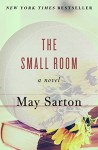 The Small Room: A Novel - May Sarton