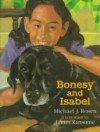 Bonsey and Isabel - Michael J. Rosen, James E. Ransome, James Ransome
