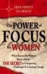 The Power of Focus for Women - Fran Hewitt, Les Hewitt
