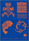 Native Designs from North America [With CDROM] - Maarten Hesselt van Dinter