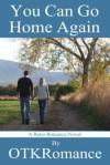 You Can Go Home Again - OTK Romance