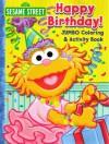 Sesame Street Jumbo Coloring & Activity Book Happy Birthday! (Sesame Street Coloring Books) - Bendon Publishing