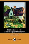 The Heather on Fire: A Tale of Highland Clearances - Mathilde Blind