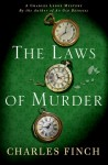 The Laws of Murder: A Charles Lenox Mystery - Charles Finch