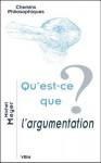 Qu'est-Ce Que L'Argumentation? - Michel Meyer
