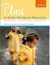 Play in Early Childhood Education: Learning in Diverse Contexts - Marjory Ebbeck, Manjula Waniganayake, Mary Renck Jalongo
