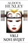 Vrli novi svijet (Hard cover) - Aldous Huxley, Stanislav Vidmar