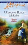 A Cowboy's Honor (Pennies from Heaven, #3) - Lois Richer