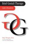 Brief Gestalt Therapy - Gaie Houston