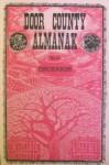 Door County Almanak, No. 2 - Orchards (No. 2) - Kate Dorschel, Jeanne Dorschel, Gary Jones, Delphine Johnson, Duncan Thorp, Ruth Cook