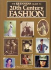 The Guinness Guide to 20th Century Fashion - David Bond, Guinness Staff