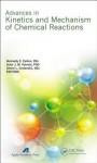 Advances in Kinetics and Mechanism of Chemical Reactions - Gennady E. Zaikov, Artur J.M. Valente, Alexei L. Iordanskii