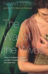 The War of the Wives - Tamar Cohen