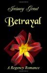 Betrayal - Jaimey Grant