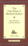 The Case-Book of Sherlock Holmes - David Stuart Davies, Arthur Conan Doyle