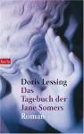 Das Tagebuch der Jane Somers. - Doris Lessing