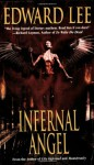 Infernal Angel - Edward Lee