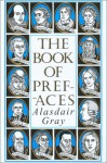 Book of Prefaces - Alasdair Gray