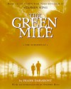 The Green Mile: The Screenplay - Frank Darabont, Stephen King