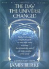 The Day the Universe Changed: How Galileo's Telescope Changed the Truth - James Burke