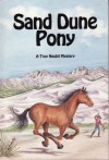 Sand Dune Pony - Troy Nesbit, Franklin Folsom
