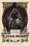 William Shakespeare's Star Wars: Verily, a New Hope - Ian Doescher