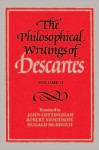 The Philosophical Writings of Descartes, Vol 2 - René Descartes