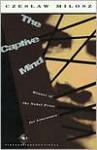 The Captive Mind - Czesław Miłosz