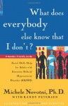 What Does Everybody Else Know That I Don't?: Social Skills Help for Adults with Attention Deficit/Hyperactivity Disorder - Michele Novotni, Richard Dimatteo, Randy Petersen