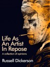 Life As An Artist In Repose - Russell Dickerson