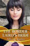 Border Laird's Bride: : Destiny Romance - Allison Butler