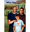 Who We Are (Paperback) - Common - By (author) TJ Klune