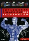 Suplementy Zywnościowe Dla Sportowców - Frédéric Delavier, Michael Gundill