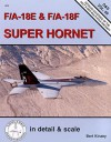 F/A-18E and F/A-18F Super Hornet In Detail & Scale - Bert Kinzey