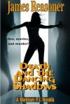 Death and The Dancing Shadows - James Reasoner