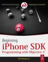 Beginning iPhone SDK Programming with Objective-C - Wei-Meng Lee