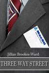Three Way Street - Jillian Brookes-Ward