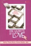 One Gigabyte of Love - Helvy Tiana Rosa, Hani Iskadarwati, Asma Nadia, Dina Sulaeman, Tomi Satryatomo, Imazahra, Nadiah Alwi, Ade Nastiti