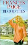 Blood Ties - Frances Paige