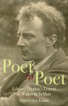 Poet to Poet: Edward Thomas's Letters to Walter de la Mare - Judy Kendall
