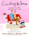 Cinematherapy for Lovers: The Girl's Guide to Finding True Love One Movie at a Time - Nancy Peske, Beverly West