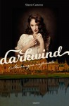 Darkwind, Tome 1 : Mécanique infernale - Sharon Cameron, Vanessa Rubio-Barreau