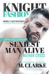 Sexiest Man Alive (Book 1) (MOVIE BOOK TRAILER: https://youtu.be/loLaqma2-kg ): Knight Fashion Series - M. Clarke, Regina Wamba